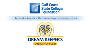 The Gulf Coast State College Foundation is proud to introduce The Dream Keeper's Emergency Fund. Image's of the GCSC Foundation  and new Dream Keeper's Emergency Fund logos.